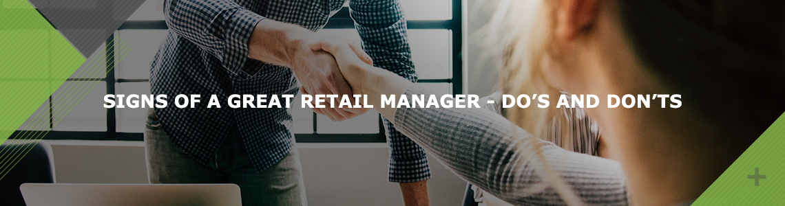 Signs of A Great Retail Manager